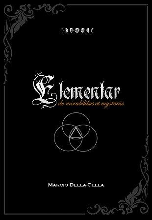ELEMENTAR; de mirabilibus et mysteriis