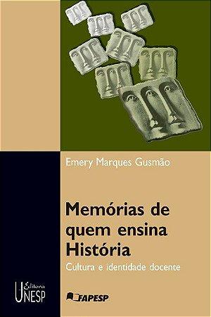 Memórias de Quem Ensina História