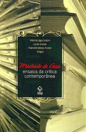 Machado de Assis - Ensaios da Crítica Contemporânea