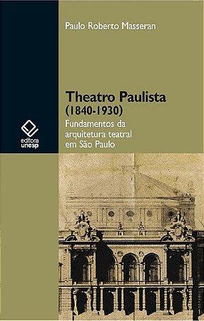 Theatro Paulista (1840-1930)