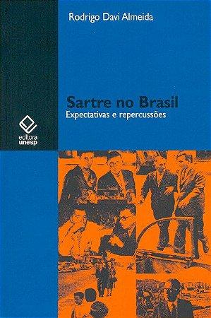 Sartre no Brasil – Expectativas e Repercussões
