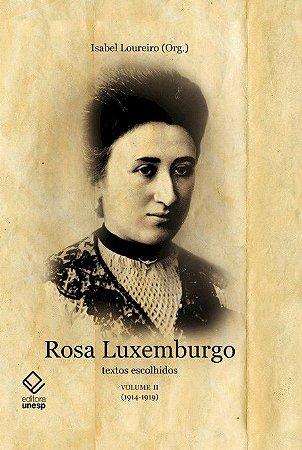 Rosa Luxemburgo – Vol. 2 – Textos Escolhidos