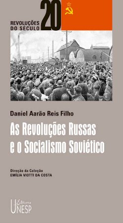 Revoluções Russas e o Socialismo Soviético, as