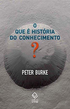 Que é História do Conhecimento?, o