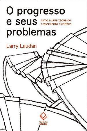 Progresso e Seus Problemas, o