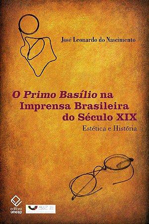 Primo Basílio na Imprensa Brasileira do Século Xix