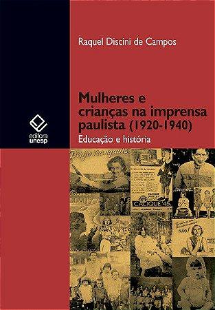 Mulheres e Crianças na Imprensa Paulista (1920-1940)