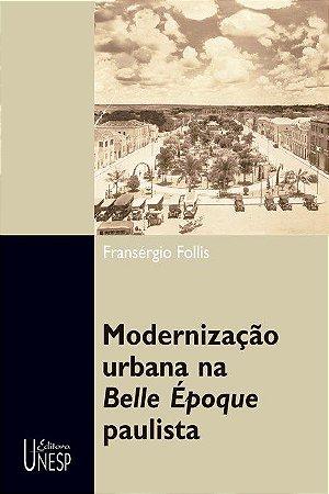 Modernização Urbana na Belle Époque Paulista