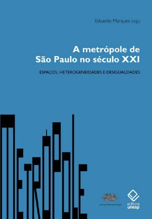 Metrópole de São Paulo no Século Xxi, a