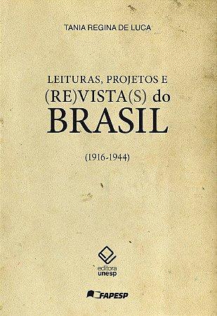 Leituras, Projetos e (re)vista(s) do Brasil