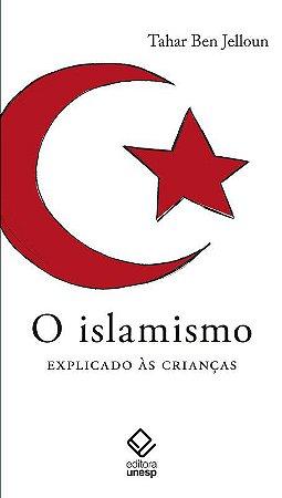 Islamismo Explicado Às Crianças, o