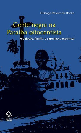 Gente Negra na Paraíba Oitocentista