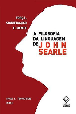 Filosofia da Linguagem de John Searle, a