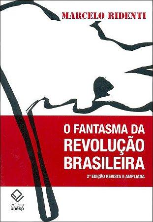 Fantasma da Revolução Brasileira, o
