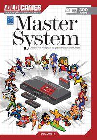 Dossiê OLD!Gamer Volume 01: Master System