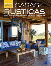 Coleção Bem-Viver: Casas Rústicas