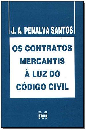 Contratos Mercantis à Luz do Código Civil, Os