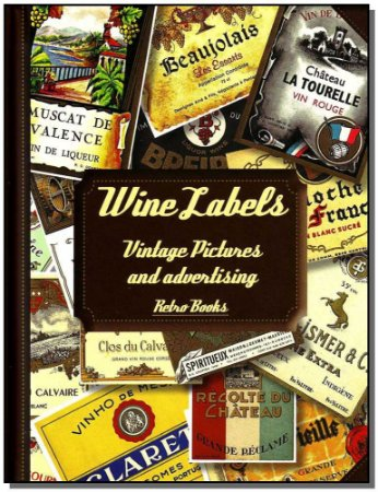 Wine Labels - Vintage Pictures And Advertising