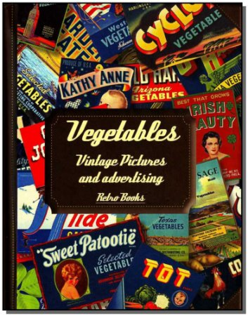 Vegetables - Vintage Pictures And Advertising