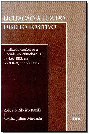 Licitação à Luz do Direito Positivo - 01 Ed. - 1999