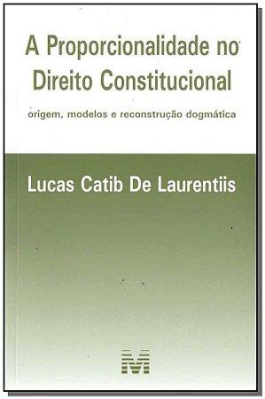 Proporcionalidade No Dto Constitucional - 01Ed/17