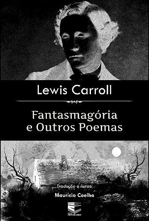 Fantasmagória e Outros Poemas