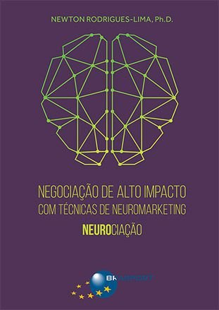Negociação de Alto Impacto com Técnicas de Neuromarketing