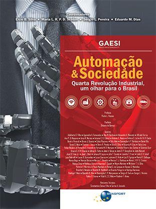 Automação & Sociedade: Quarta Revolução Industrial