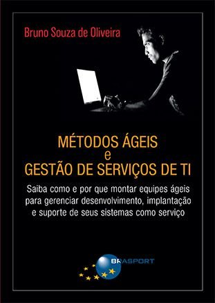 Métodos Ágeis e Gestão de Serviços de TI