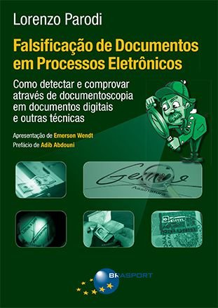 Falsificação de Documentos em Processos Eletrônicos