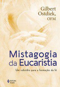 Mistagogia da Eucaristia