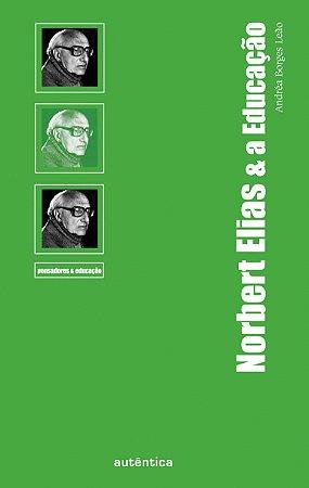 Norbert Elias & a Educação