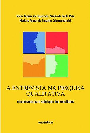 A entrevista na Pesquisa Qualitativa