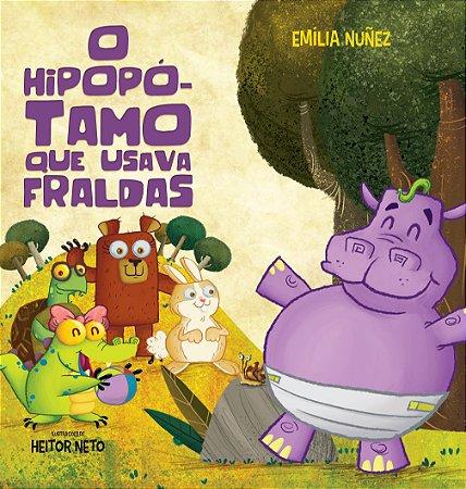 O Hipopótamo Que Usava Fraldas