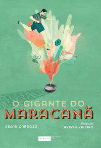 O gigante do Maracanã