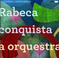 Rabeca conquista a orquestra