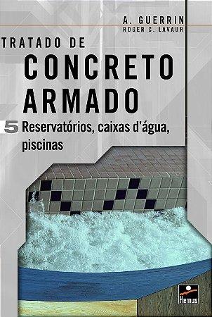 Concreto Armado 5. Reservatórios; Caixas D`Água; Piscinas