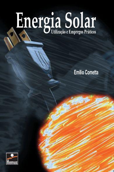 Energia Solar: utilização e empregos práticos