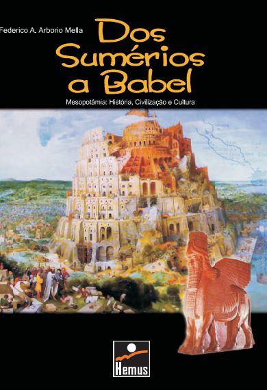 Dos sumérios a Babel