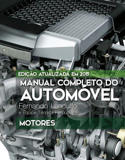 Manual completo do automóvel. Motores - Volume 1