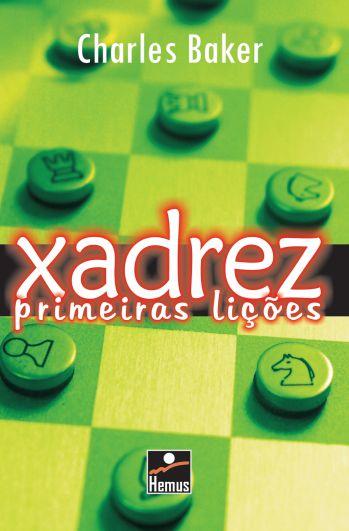 Xadrez - primeiras lições