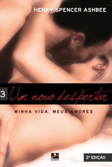 Minha Vida; Meus Amores - Volume 3