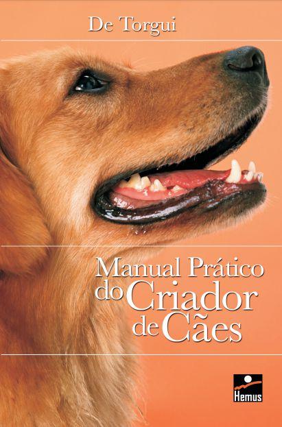 Manual Prático do Criador de Cães