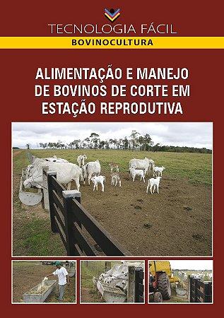 Alimentação e manejo de bovinos de corte em estação reprodutiva