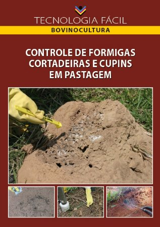 Controle de formigas e cupins em pastagem