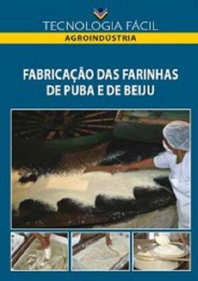 Fabricação das farinhas de puba e de beiju
