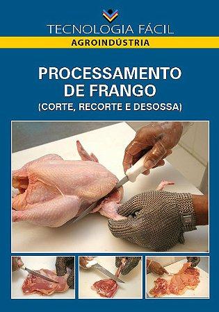Processamento de frango (fabricação de embutidos e reconstituidos)