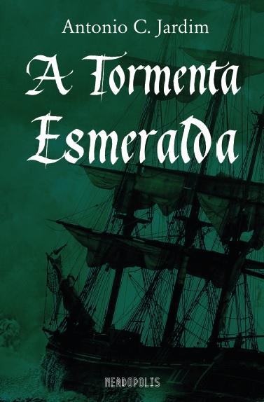 A Tormenta Esmeralda