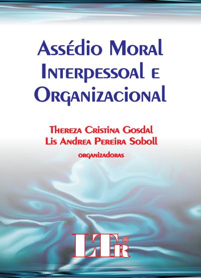 Assédio moral interpessoal e organizacional