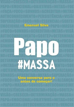 Papo #Massa (Uma conversa para o antes de começar)